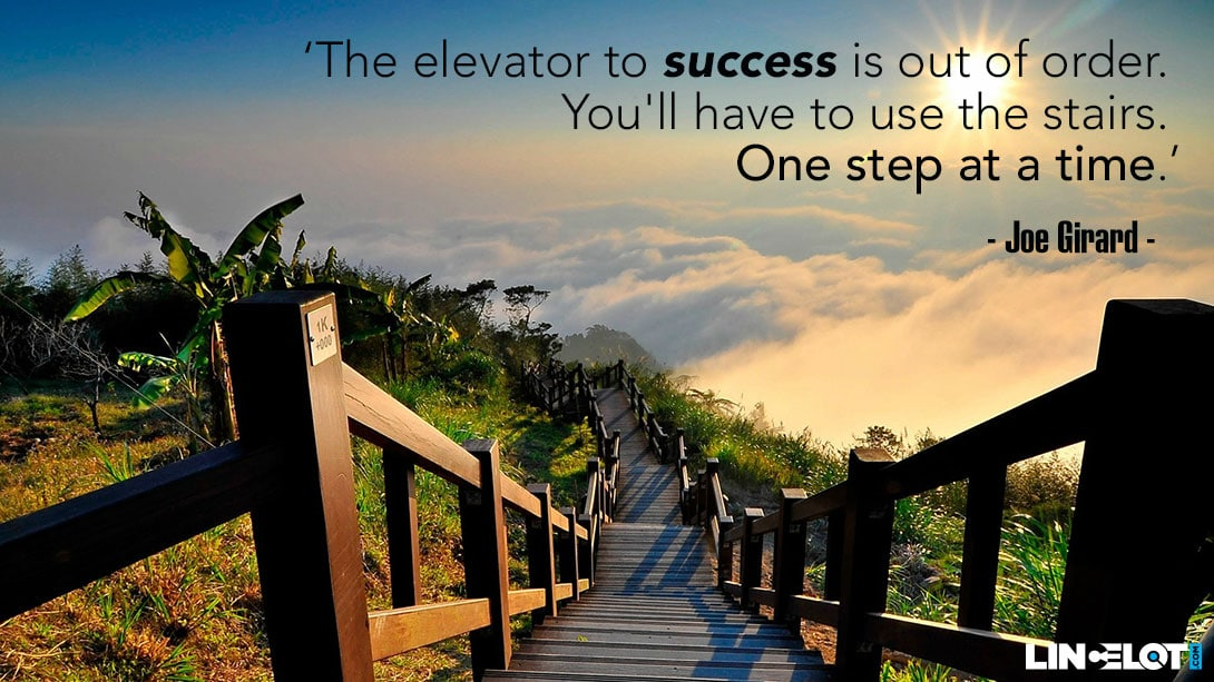 The Elevator To Success Is Out Of Order Joe Girard