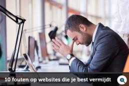 Veelgemaakte fouten op websites die je best vermijdt