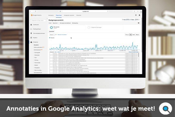 Annotaties in Google Analytics - weet wat je meet