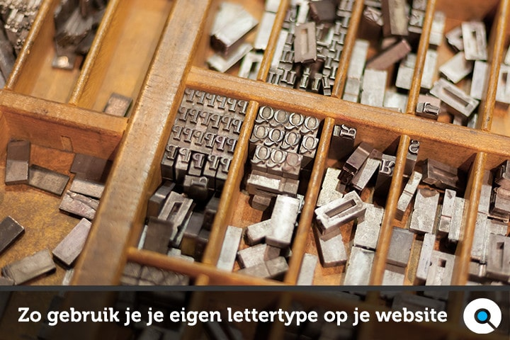 Zo gebruik je je eigen lettertype op je website