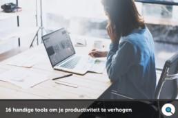 16 handige tools om je productiviteit te verhogen