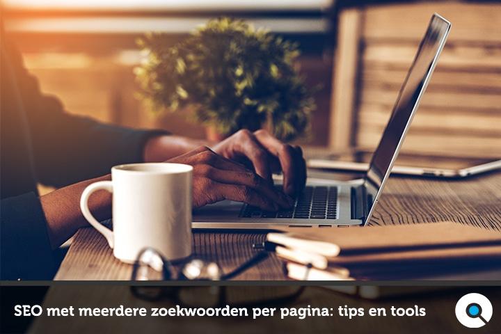 SEO met meerdere zoekwoorden per pagina: tips en tools