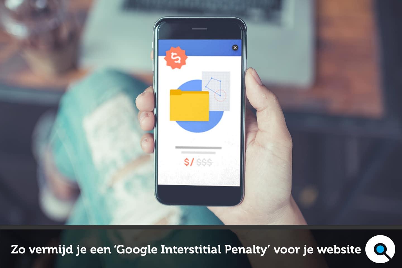 Zo vermijd je een Google Interstitial Penalty voor je website - FI