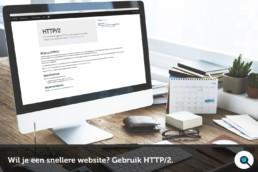 Wil je een snellere website - gebruik http/2