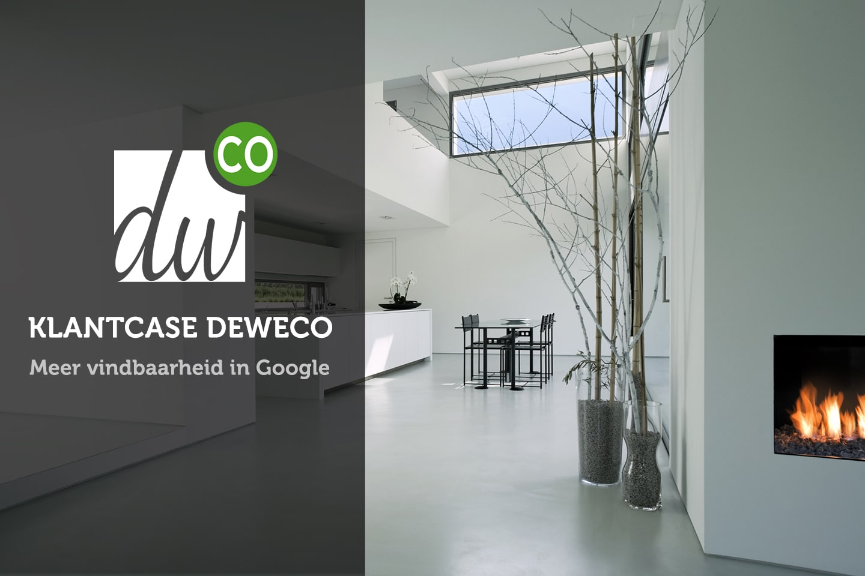 Klantcase DEWECO - meer vindbaarheid in Google - Lincelot - FI