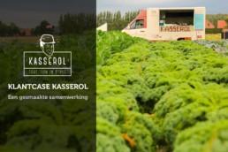 Klantcase Kasserol - een gesmaakte samenwerking - Lincelot - FI