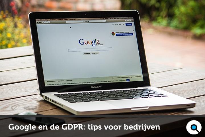 Google en de GDPR: tips voor bedrijven