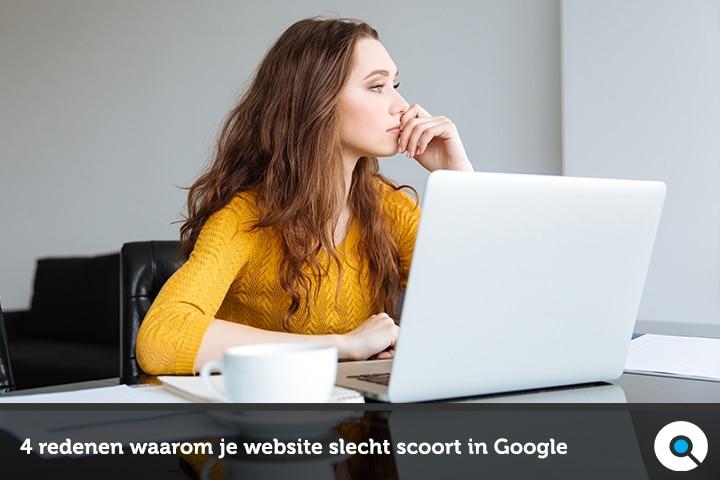 SEO-problemen - 4 redenen waarom je website slecht scoort in Google