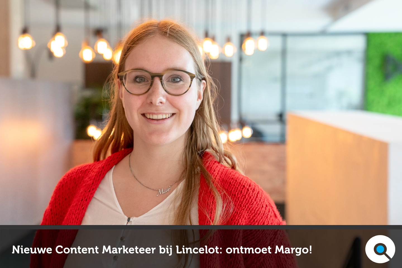 Margo - content marketeer - Lincelot - FI