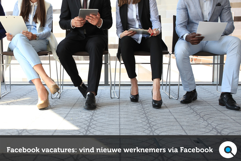 Facebook vacatures - vind nieuwe werknemers via Facebook - Lincelot - FI