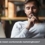 Podcast: Wat zijn de meest voorkomende fouten met online marketing?